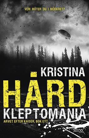 Kleptomania av Kristina Hård